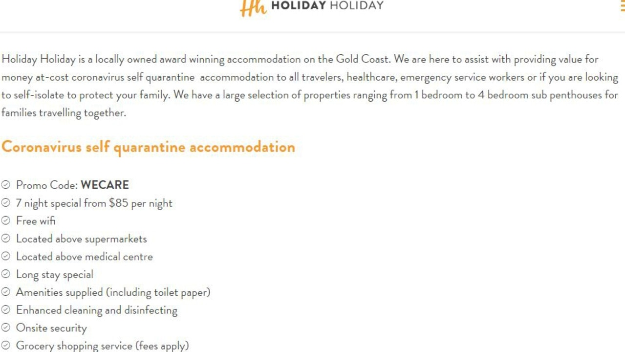 Last week Holiday Holiday Surfers Paradise website advertised at-cost coronavirus self quarantine accommodation for travellers, it has since been taken down.