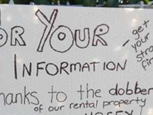 Sign rips into 'nosy dobber' neighbour
