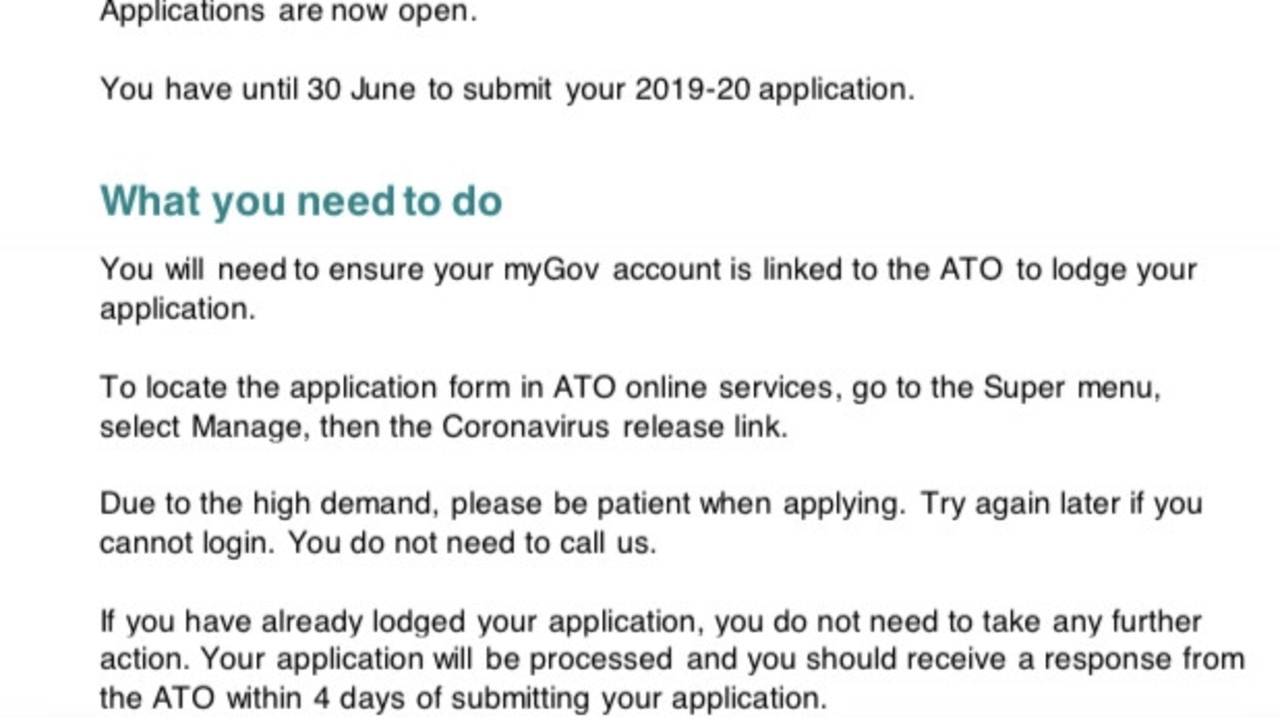 Email correspondence sent by the Australian Taxation Office who have registered their interest to access superannuation early. Picture: Supplied.