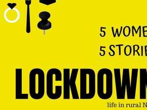 LOCKDOWN: Five women. Five stories