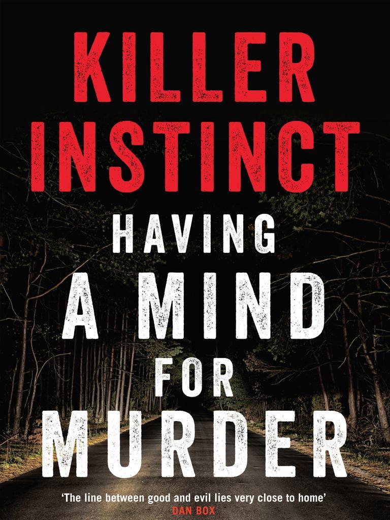 Killer Instinct: Having a Mind for Murder by Donald Grant