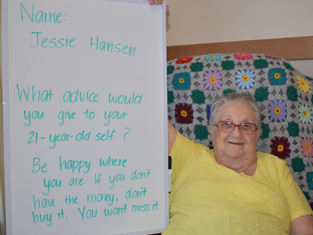 St Francis of Assisi resident Jessie Hansen with the advice she would give to her 21-year-old self. Picture: Heidi Petith