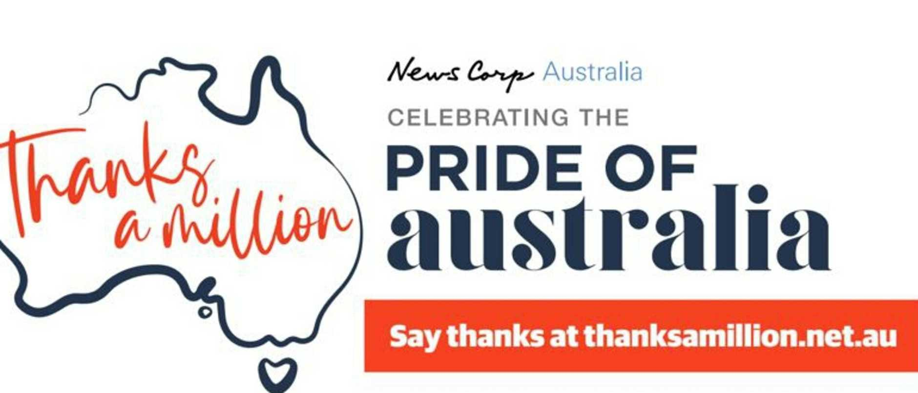 If you know someone kind, brave or selfless who should be celebrated and thanked for what they do, you can nominate them at www.thanksamillion.net.au/