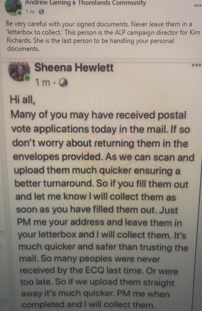 Sheena Hewlett, campaign manager for the ALP's Kim Richards, has offered to pick up the postal application forms for people in the marginal seat of Redlands.