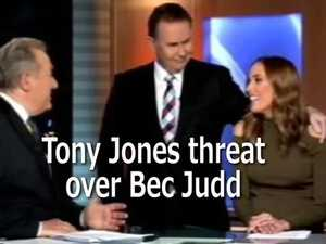 Tony Jones threat over Bec Judd