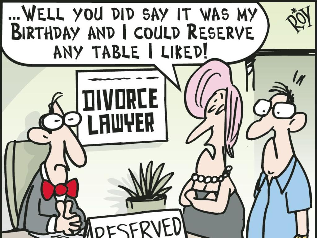 """A man and a woman at the divorce lawyer office. She says """"... well you did say it was my birthday and I could reserve any table I liked!"""". Cartoon: Chris Taylor"""