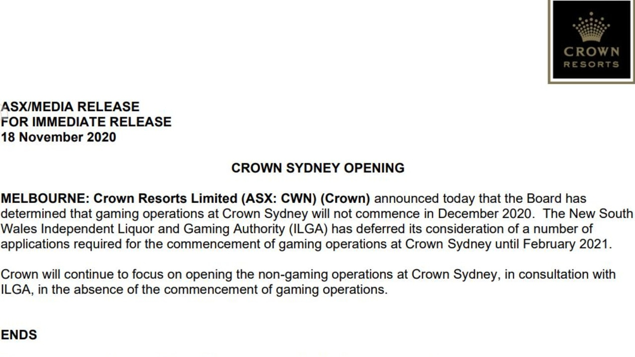 Crown announced to the ASX on Wednesday it wouldn't open on schedule, less than 24 hours after its lawyers submitted information that showed it probably allowed money laundering to happen.