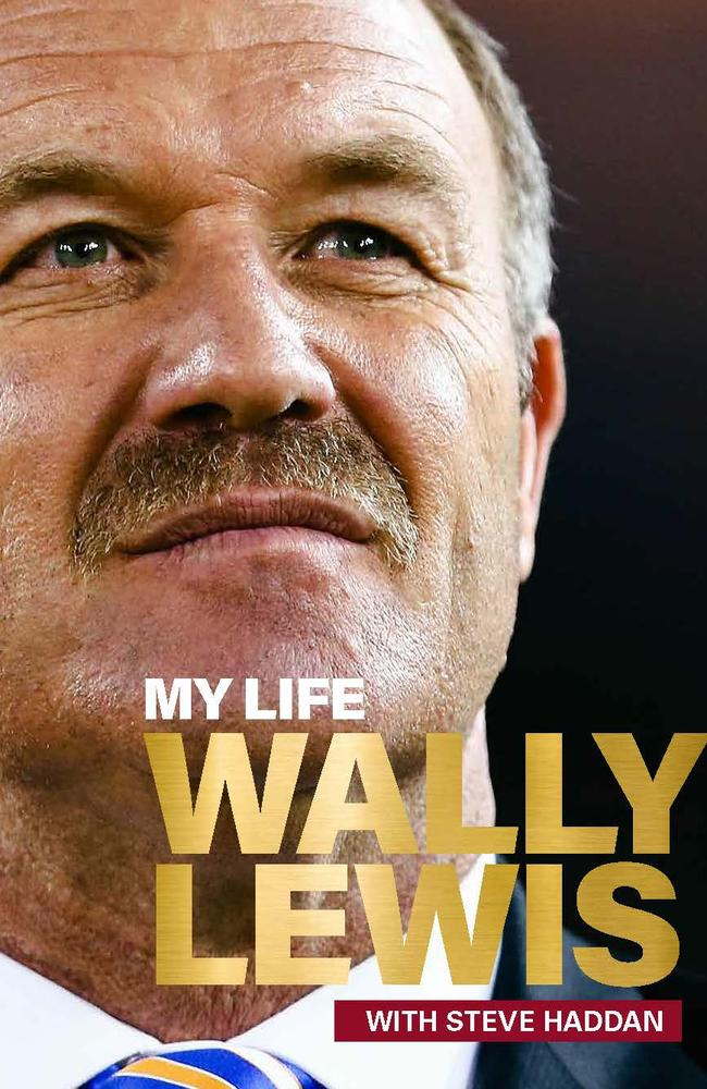 My Life: Wally Lewis details the King's rise from Cannon Hill kid to rugby league legend. Picture: Supplied