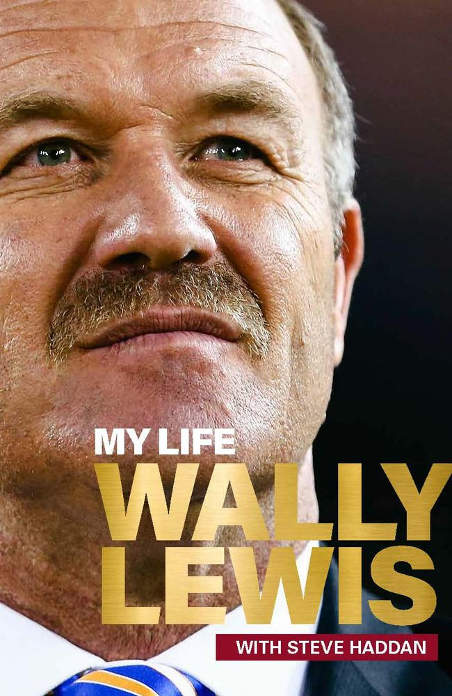 My Life: Wally Lewis tells of Wally Lewis' life. Picture: Supplied