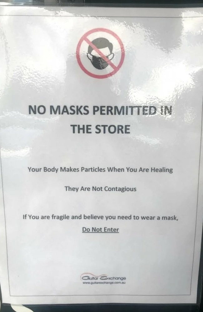 Music business Guitar Exchange has prompted outrage after images of this anti-mask sign on its front door were uploaded to social media. The sign says 'fragile' people wearing a mask are not permitted to enter.