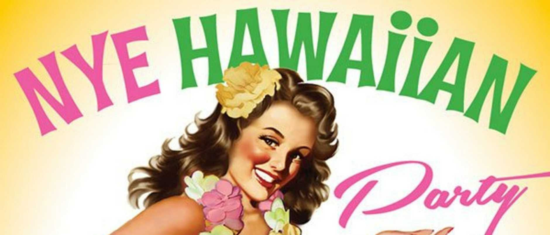 Yeppoon's Pacific Hotel is hosting a hawaiian themed event.