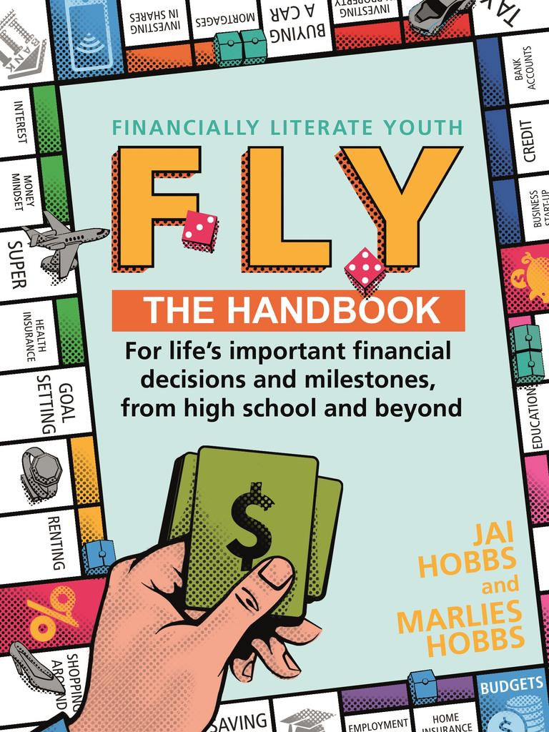 FLY: Financially Literate Youth by Marlies and Jai Hobbs.