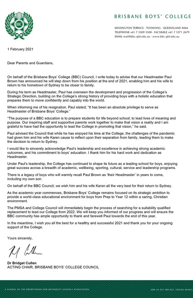 A letter from Acting Chair of BBC Council Dr Bridget Cullen regarding Paul Brown stepping down as Headmaster of Brisbane Boys' College. This letter has just been sent via email to the school community.