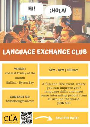 Byron Language Exchange is a place where to practice your second language and meet new people who speak more languages!