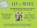 Laid back painting sessions for absolute beginners!  Enjoy a few laughs, a sip, a slop of paint & relax…..  Discover your inner artist... or just have fun!