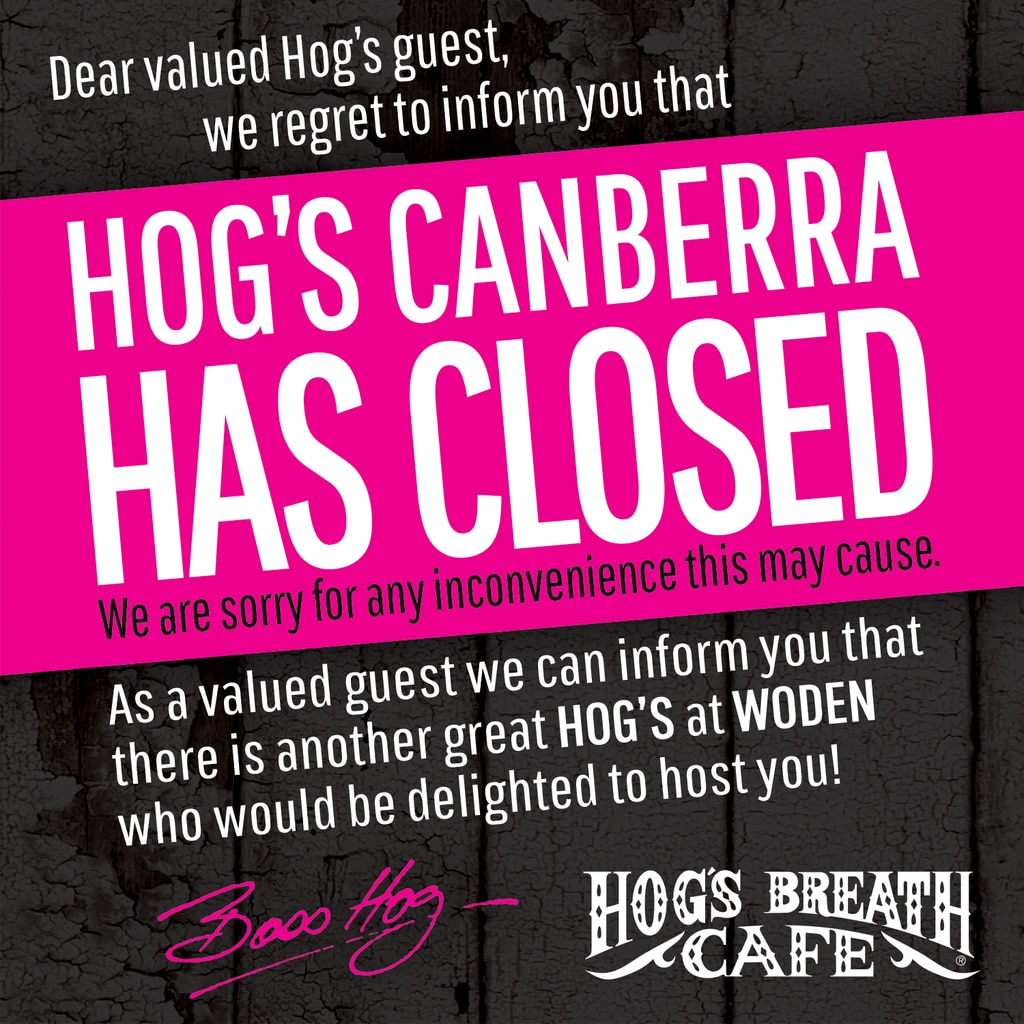 A sign announcing a Canberra eatery has closed, one of four to shut since December. Picture: Supplied