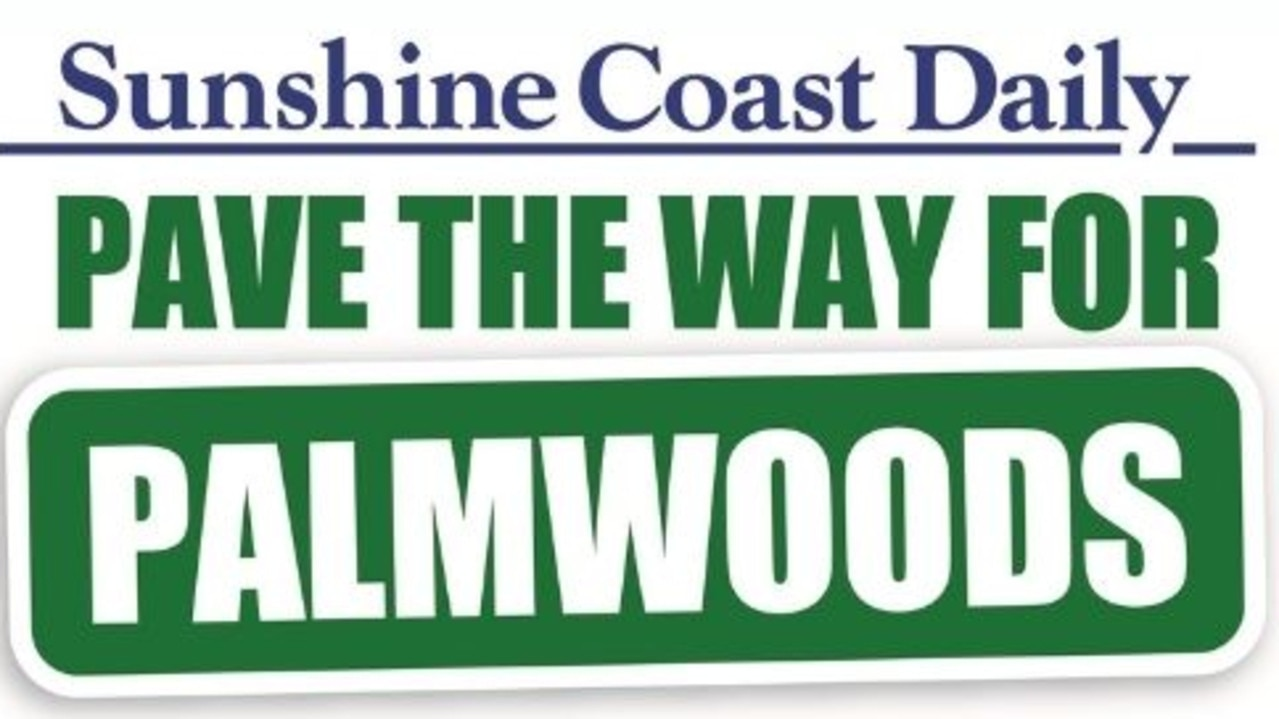 Sunshine Coast Daily has launched the Pave the way for Palmwoods campaign.