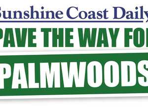 Pave the way for Palmwoods: What's next for road campaign