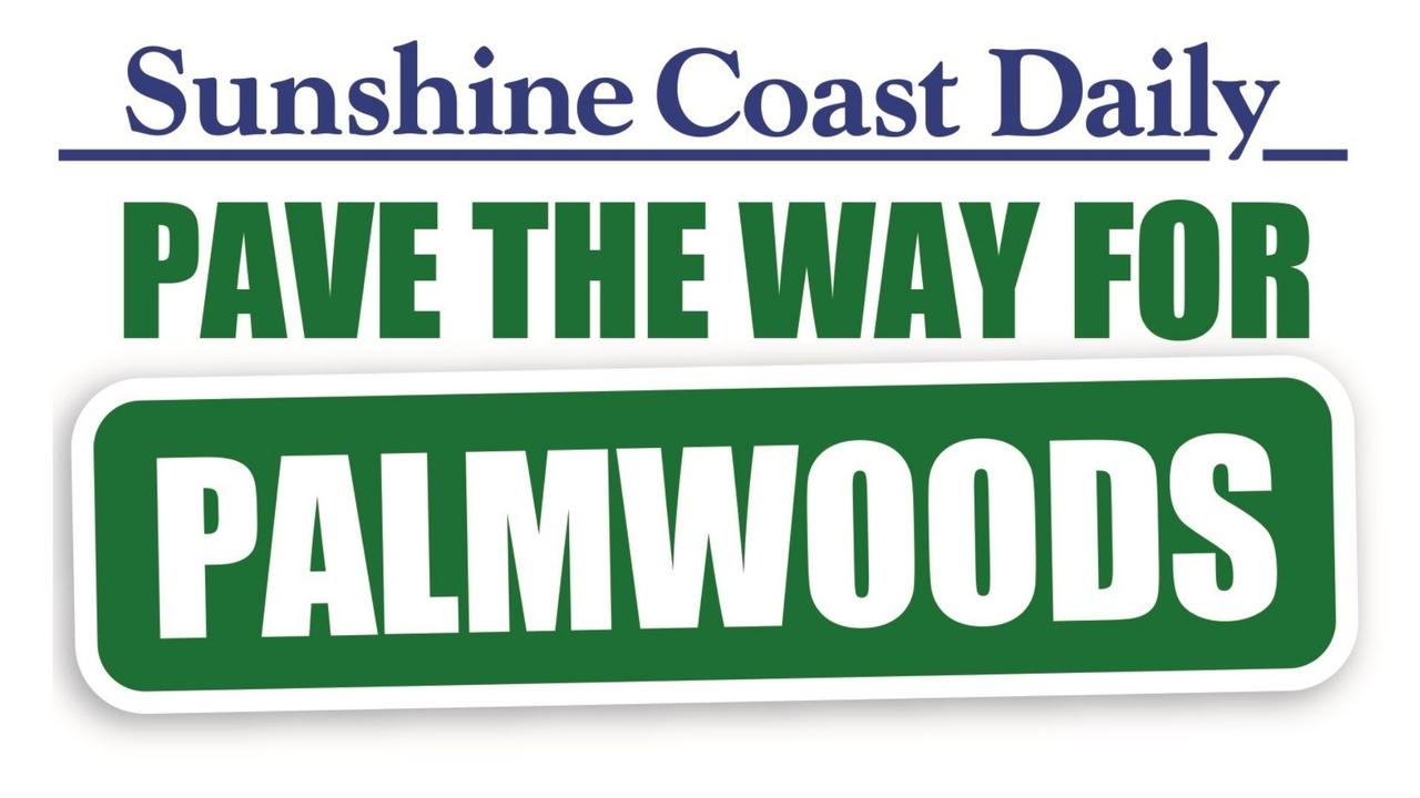 Sunshine Coast Daily's Pave the way for Palmwoods campaign.