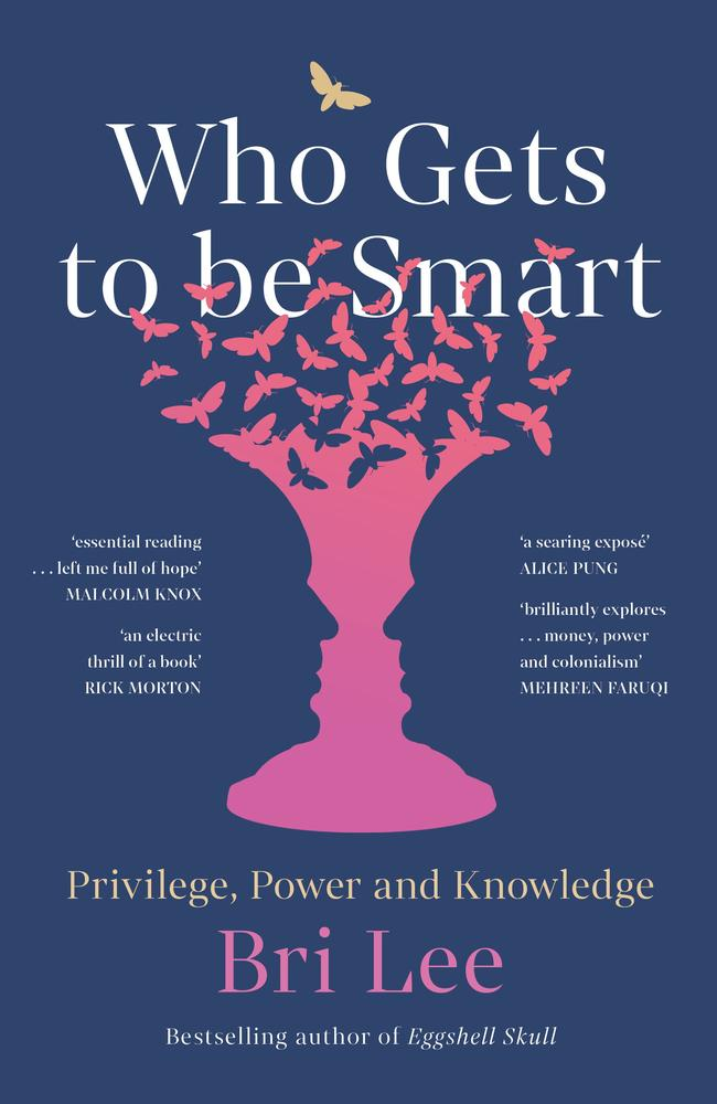 Who Gets to be Smart by Bri Lee.