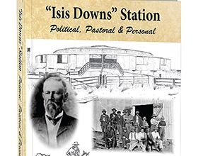 Isis Downs: Political, Pastoral and Personal - by Ian Waples