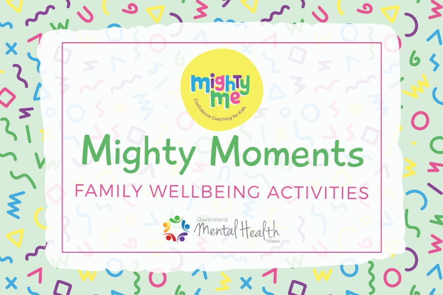 Mighty Moments - Online Family Wellbeing Activities