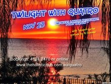 TWILIGHT WITH QUATRO TO WOW BAY!
